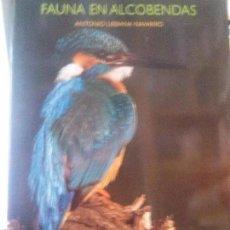 Libros: FAUNA EN ALCOBENDAS . Lote 115188443
