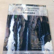 Libros: GUÍA DE MANANTIALES DE LA PROVINCIA DE GRANADA. Lote 124721963
