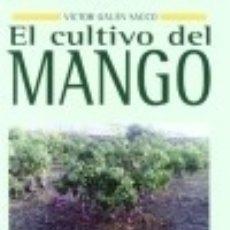 Libros: CULTIVO DEL MANGO, EL. Lote 70727261