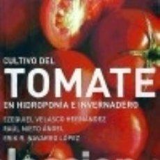 Libros: CULTIVO DEL TOMATE. Lote 70986525