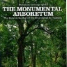 Libros: THE MONUMENTAL ARBORETUM. Lote 70689998