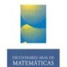 Livros: DICCIONARIO AKAL DE MATEMÁTICAS. Lote 70828615