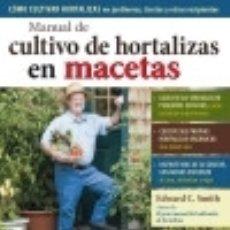 Libros: MANUAL DE CULTIVO DE HORTALIZAS EN MACETAS EDICIONES OMEGA, S.A.. Lote 70881003