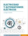 ELECTRICIDAD Y AUTOMATISMOS ELÉCTRICOS (Libros Nuevos - Ciencias Manuales y Oficios - Ciencias Naturales)