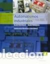 AUTOMATISMOS INDUSTRIALES (Libros Nuevos - Ciencias Manuales y Oficios - Ciencias Naturales)