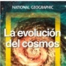Libros: LA EVOLUCIÓN DEL COSMOS NATIONAL GEOGRAPHIC. Lote 102790131