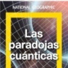 Libros: LAS PARADOJAS CUÁNTICAS NATIONAL GEOGRAPHIC. Lote 102790132