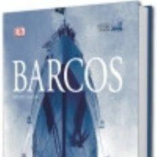 Livres: BARCOS . 5.000 AÑOS DE AVENTURA MARÍTIMA EDICIONS LLIBRERIA UNIVERSITàRIA DE BARCELONA, SL. Lote 103766047