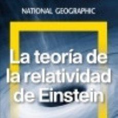 Libros: LA TEORÍA DE LA RELATIVIDAD DE EINSTEIN NATIONAL GEOGRAPHIC. Lote 97887228