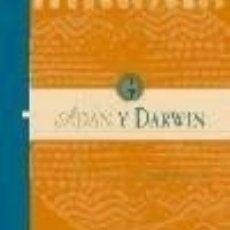 Libros: ADáN Y DARWIN. EL ORIGEN DE LA HUMANIDAD EN LOS TEXTOS ESPAñOLES. Lote 70764999