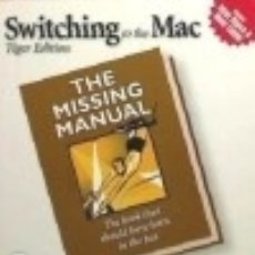 Libros: SWITCHING TO THE MAC. THE MISSING MANUAL O'REILLY VLG. GMBH & CO.. Lote 71009006