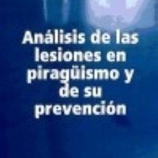 Libros: ANSSLISIS DE LAS LESIONES EN PIRAGNISMO Y DE SU PREVENCI=N LULU.COM. Lote 71004197