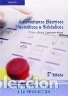 AUTOMATISMOS ELÉCTRICOS, NEUMÁTICOS E HIDRÁULICOS (Libros Nuevos - Ciencias Manuales y Oficios - Ciencias Naturales)