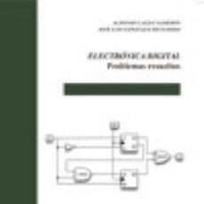 Livros: ELECTRÓNICA DIGITAL: PROBLEMAS RESUELTOS. Lote 128226108