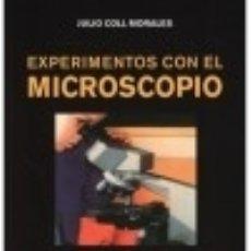 Libros: EXPERIMENTOS CON EL MICROSCOPIO. Lote 128227348