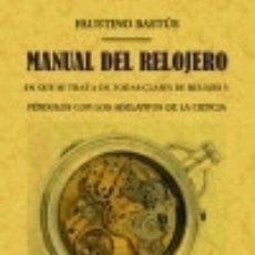 Libros: MANUAL DEL RELOJERO. Lote 128227624