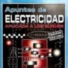 Libros: APUNTES DE ELECTRICIDAD APLICADA A LOS BUQUES. Lote 128227839