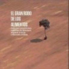 Libros: EL GRAN ROBO DE LOS ALIMENTOS. Lote 128227968