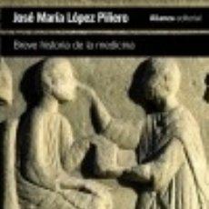 Libros: BREVE HISTORIA DE LA MEDICINA. Lote 128228052