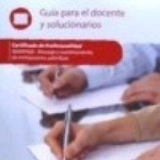 Libros: MONTAJE Y MANTENIMIENTO DE INSTALACIONES CALORÍFICAS. IMAR0408 - GUÍA PARA EL DOCENTE Y. Lote 133698201