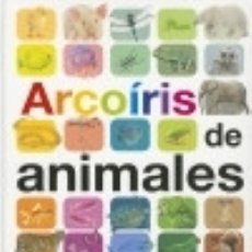 Libros: ARCOIRIS DE ANIMALES. Lote 133794237