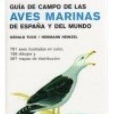 Libros: GUÍA DE CAMPO DE LAS AVES MARINAS DE ESPAÑA Y DEL MUNDO. Lote 133800739