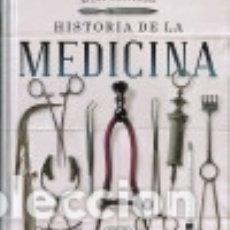 Libros: HISTORIA DE LA MEDICINA. Lote 133814734