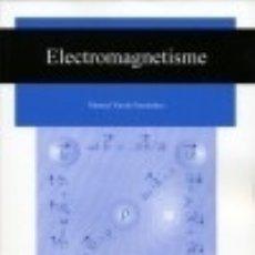 Libros: ELECTROMAGNETISME. Lote 133830838