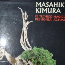 Libros: LIBRO BONSAI MASAHIKO KIMURA. Lote 140131290