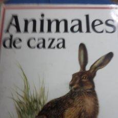 Libros: LIBRO: ANIMALES DE CAZA.-MAS DE 200 ILUSTRACIONES EN COLOR.- BONIRO Y MUY COMPLETO-. Lote 137375713