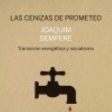 Libros: LAS CENIZAS DE PROMETEO. Lote 139516205