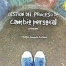 Libros: GESTION DEL PROCESO DE CAMBIO PERSONAL-3 EDICION. Lote 139516014