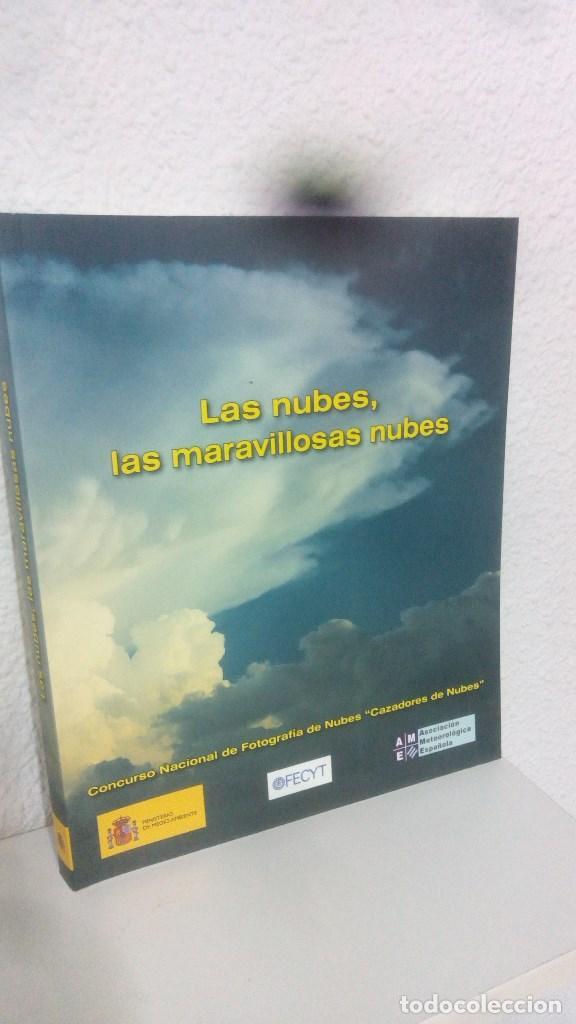 LAS NUBES, LAS MARAVILLOSAS NUBES CAZADORES DE NUBES FOTOGRAFIAS DE NUBES MINISTERIO MEDIO AMBIENTE (Libros Nuevos - Ciencias Manuales y Oficios - Ciencias Naturales)