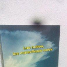 Libros: LAS NUBES, LAS MARAVILLOSAS NUBES CAZADORES DE NUBES FOTOGRAFIAS DE NUBES MINISTERIO MEDIO AMBIENTE. Lote 139614174