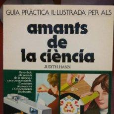 Libros: BJS.AMANTS DE LA CIENCIA.JUDITH HANN.EDT BLUME. BRUMART TU LIBRERIA. . Lote 139813110