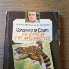 Livres: CUADERNOS DE CAMPO DR. FÉLIX RODRIGUEZ DE LA FUENTE. Lote 142330373