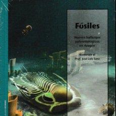 Libros: FÓSILES. NUEVOS HALLAZGOS PALEONTOLÓGICOS EN ARAGÓN (S. ZAMORA) I.F.C. 2018. Lote 190722842