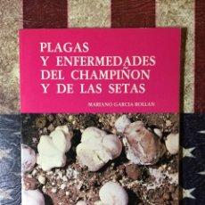 Libros: PLAGAS Y ENFERMEDADES DEL CHAMPIÑÓN. Lote 144008789