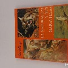 Libros: LA NATURALEZA Y SUS MARAVILLAS WALT DISNEY EDICIONES GAISA. Lote 147672830
