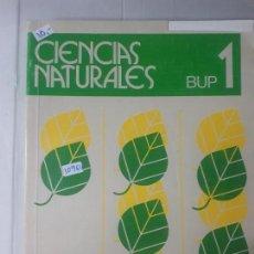 Libros: CIENCIAS NATURALES BUP N1º. Lote 152851054