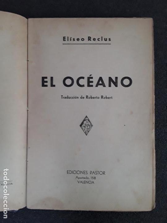 Libros: Reclus, Eliseo. El océano. Mares, corrientes marinas, mareas, riberas, islas, etc - Foto 3 - 155652654