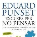 Libros: EXCUSES PER NO PENSAR. Lote 160786352