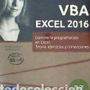 Libros: VBA EXCEL 2016 PACK DE 2 LIBROS: DOMINE LA PROGRAMACIÓN EN EXCEL: TEORÍA, EJERCICIOS Y CORRECCIONES. Lote 168801384