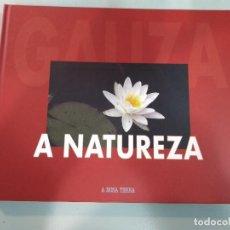 Libros: A NATUREZA GALIZA. A NOSA TERRA 9788496403956. Lote 170335717