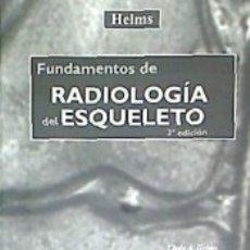 Libros: FUNDAMENTOS DE RADIOLOGIA DEL ESQUELETO. Lote 174378202