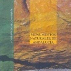 Libros: MONUMENTOS NATURALES DE ANDALUCÍA. Lote 175894222
