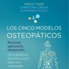 Libros: CINCO MODELOS OSTEOPATICOS, LOS. Lote 180025458