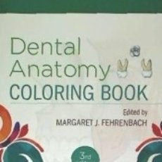 Libros: DENTAL ANATOMY. COLORING BOOK. Lote 182851141