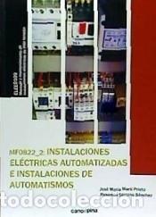 MF0822 INSTALACIONES ELÉCTRICAS AUTOMATIZADAS E INSTALACIONES DE AUTOMATISMOS (Libros Nuevos - Ciencias Manuales y Oficios - Ciencias Naturales)