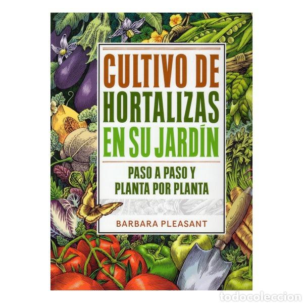 LIBRO CULTIVO DE HORTALIZAS EN SU JARDÍN (Libros Nuevos - Ciencias Manuales y Oficios - Ciencias Naturales)